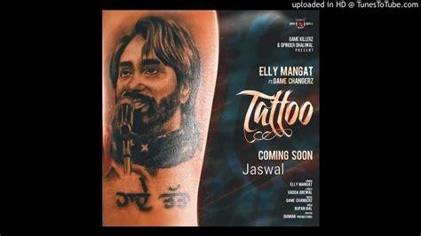 tattoo elly mangat bass  allnew punjabi song