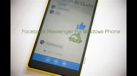 facebook messenger for windows phone youtube