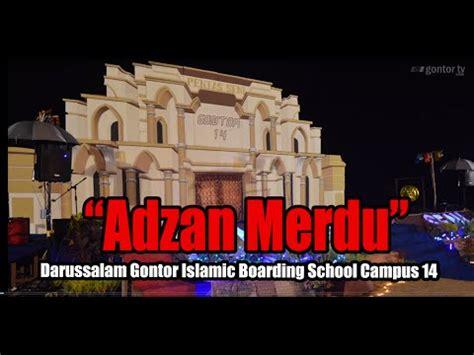 Adzan Merdu Pondok Modern Darussalam Gontor Ahmad