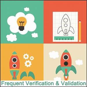 Frequent Verification  U0026 Validation