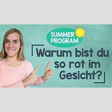 Sommerprogramm #9  Warum Bist Du So Rot Im Gesicht?  How To Respond?!  A2 Youtube