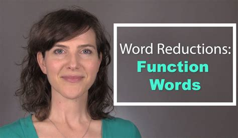 Word Reductions: Function Words