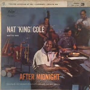 the nat king cole trio after midnight part 3 at discogs