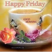 Pretty Happy Friday Good Morning Quote Pictures  Photos  and Images      Good Morning Happy Friday Images