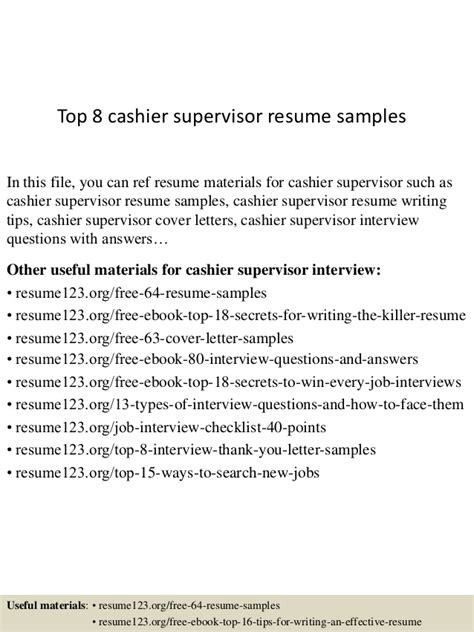 top 8 cashier supervisor resume sles
