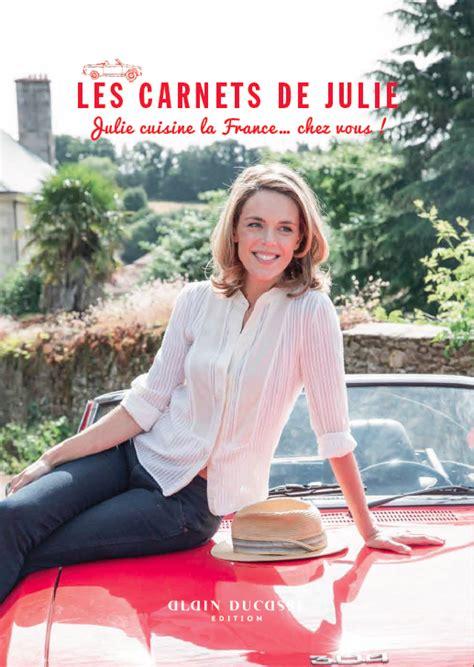 julie cuisine le monde les carnets de julie julie cuisine la chez vous
