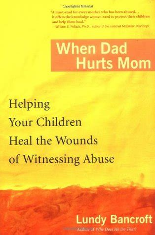 dad hurts mom helping  children heal  wounds