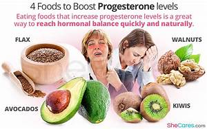 4 Foods To Boost Progesterone Levels