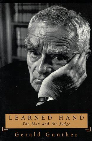 learned hand  man   judge  gerald gunther