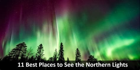 best place to see the northern lights northern lights