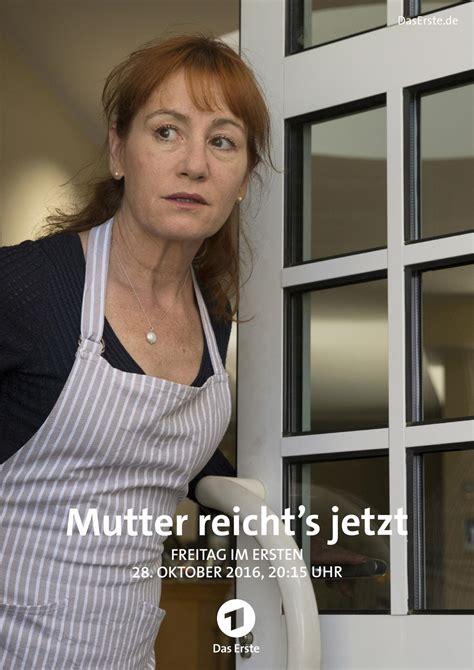 Mutter Reicht's Jetzt  Film 2016 Filmstartsde