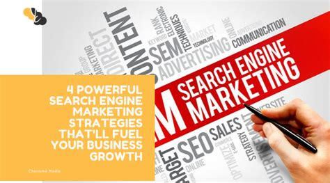 Search Engine Marketing Strategies by 4 Powerful Search Engine Marketing Strategies That Ll Fuel