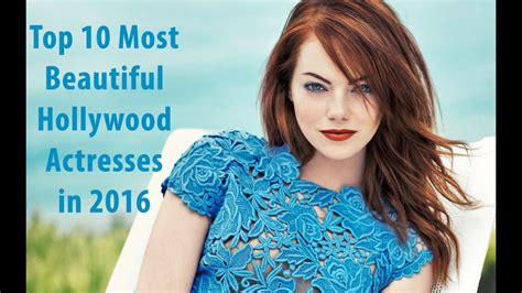top 10 most beautiful actresses in 2016