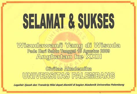 wisuda universitas palembang   xxii    universitas palembang