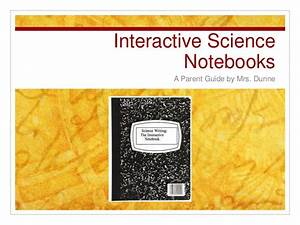 Interactive Science Notebooks  A Parent U0026 39 S Guide