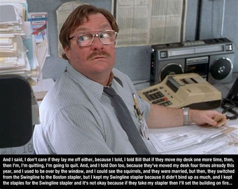 Office Space Stapler Meme - office space quotes 10 pictures memolition humor pinterest office space quotes space