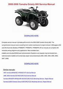 2002 2008 Yamaha Grizzly 660 Service Manual By Iva Sebesta