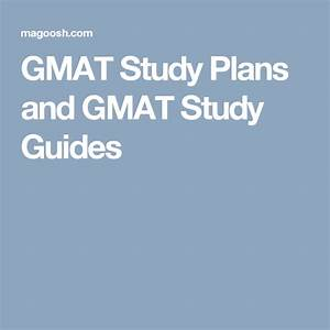 Gmat Study Plans And Gmat Study Guides