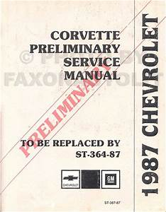 1987 Chevy Corvette Electrical Diagnosis Manual Original