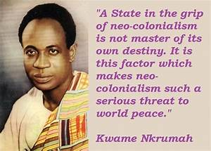 Quotes About Kw... Dr Nkrumah Quotes