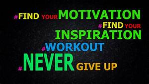 Motivation Wallpapers | Best Wallpapers