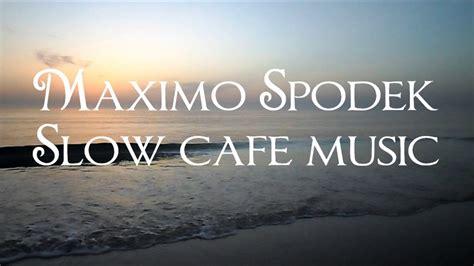 Slow Cafe Music, Jazz And Bossa Nova Instrumental