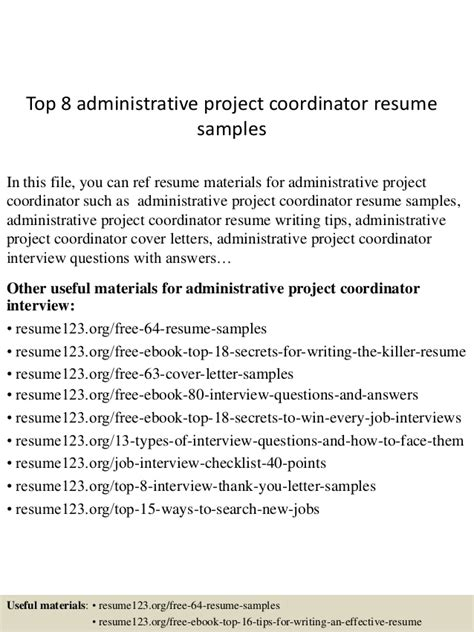 top 8 administrative project coordinator resume sles