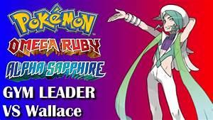 Pokemon Omega Ruby & Alpha Sapphire - VS Gym Leader #8 ...