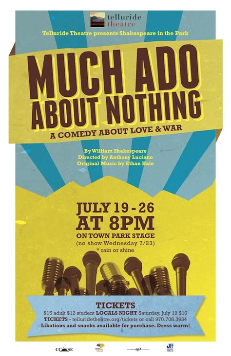 telluride theatre quot much ado about nothing quot telluride inside and out