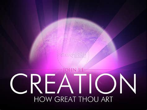creation powerpoint powerpoint sermons