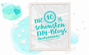Beste Blogs Deutschland : diy blogs auf deutsch top 10 diy blogger deutschlands ~ Orissabook.com Haus und Dekorationen