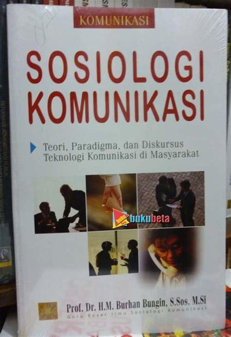 jual beli sosiologi komunikasi teori paradigma dan