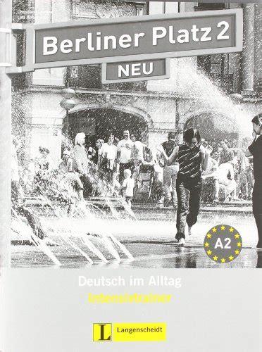 free berliner platz neu intensivtrainer 2 german edition