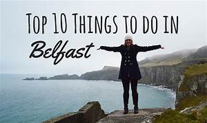 Top 10 things to do in Belfast - Footsteps on the ...