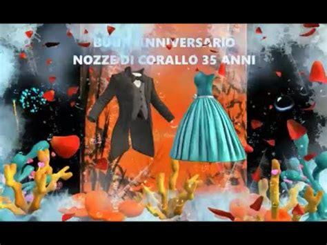 Ogni anniversario è unico e irripetibile e va festeggiato con cura, attenzione e. Buon Anniversario NOZZE DI CORALLO 35 ANNI di Matrimonio ...
