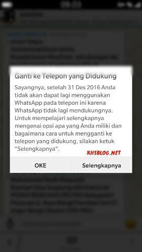 hiks dapat notifikasi sekaligus reminder bahwa whatsapp wa tidak support lagi blackberry z3