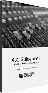 Behringer X32 Guidebook