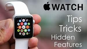 Apple Watch - Tips  Tricks  U0026 Hidden Features
