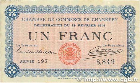 chambre de commerce de chambery 1 franc régionalisme et divers chambéry 1916 jp 044
