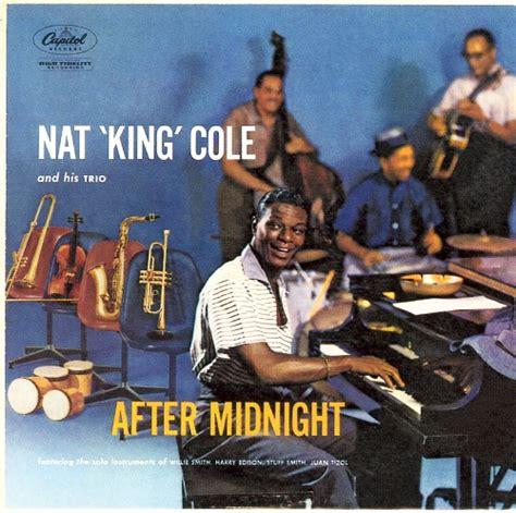 a pile o cole s nat king cole website after midnight