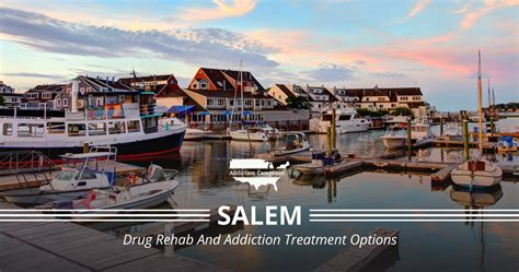 salem massachusetts drug rehab centers  addiction
