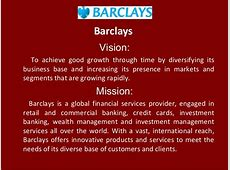 Barclays Vision To achieve good