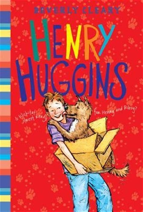 henry and beezus henry huggins 10 beverly cleary books we all want our to read