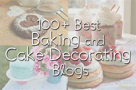 Best Cake Decorating Blogs by 100 Best Baking And Cake Decorating Blogs