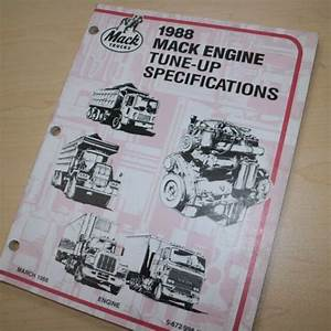 Mack Truck 1988 Engine Tune Up Specifications Repair Shop