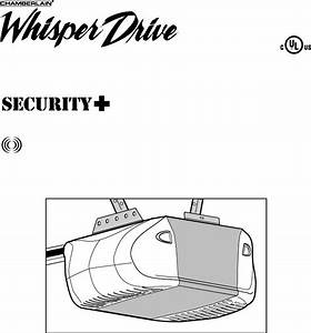 Chamberlain Whisper Drive Garage Door Opener Owner S