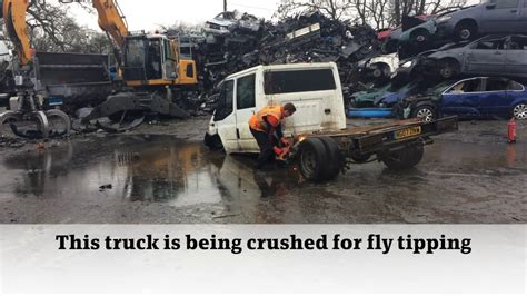 crushing  vehicle   fly tipping  central