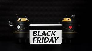 Bettwäsche Black Friday : perch il black friday cos importante per gli amanti della tecnologia androidpit ~ Buech-reservation.com Haus und Dekorationen