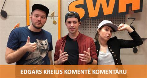 Komentē Komentāru - Edgars Kreilis | Radio SWH