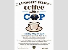 City Of Dunwoody Coffee with a Cop